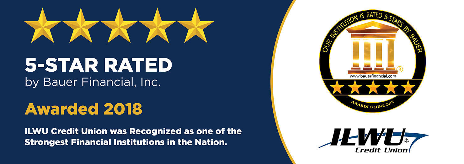 ILWU Credit Union was awarded 5-Stars by Bauer Financial