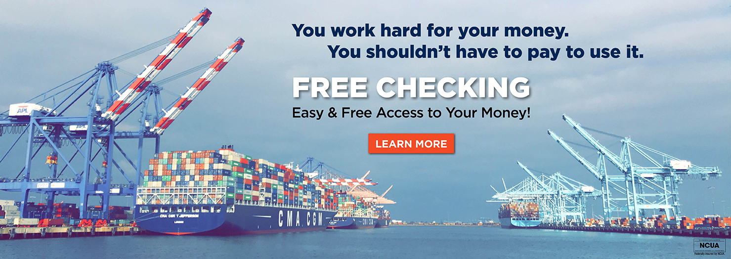 Free Checking-Easy & Free Access to your Money!