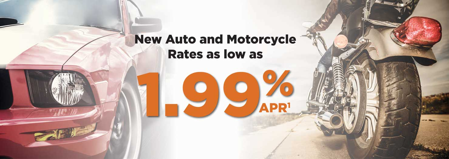 Auto and Motorcycle Rates as low as 1.99%